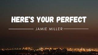 Download Mp3 Jamie Miller HERE S YOUR PERFECT Tiktok