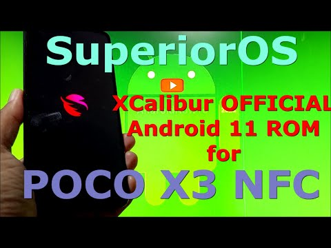 SuperiorOS XCalibur OFFICIAL Poco X3 NFC ( Surya ) Android 11