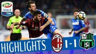 Milan - Sassuolo 1-1 - Highlights - Giornata 31 - Serie A TIM 2017/18