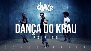 Dança do Krau - Psirico - Coreografia |  FitDance TV