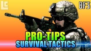 Pro Tips - How To Survive Battlefield (Battlefield 3 Gameplay/Commentary)
