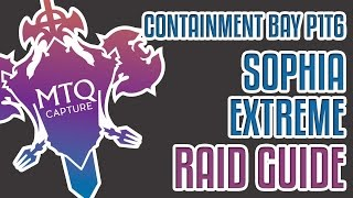 containment bay p1t6 sophia extreme guide