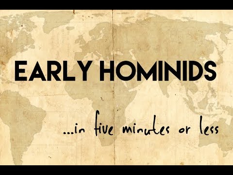 Early Humans...in five minutes or less