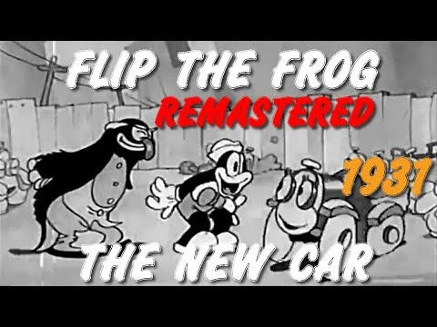 Flip The Frog The New Car 1931 Hd Remastered Ub Iwerks