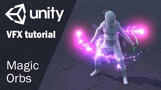 Урок по созданию спецэффекта магических орбов в Unity 2018.1