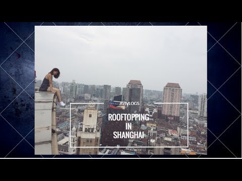 Girls can Rooftop!! : ROOFTOPPING SHANGHAI | URBEX SHANGHAI | Ft Enru  📷 | INSANE CLIMB