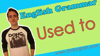 Used to | English Grammar | Learn Grammar Easily