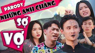 Parody | Những Anh Chàng Sợ Vợ | Chung Tũnn - Khánh Dandy - Đặng Nam | HuHi TV