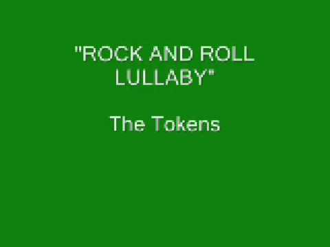 The Tokens - Rock And Roll Lullaby