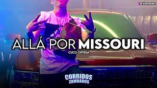 Allá Por Missouri El JM - Cuco Ortega (Exclusive 2021)