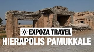 Hierapolis Pamukkale (Turkey) Vacation Travel Video Guide