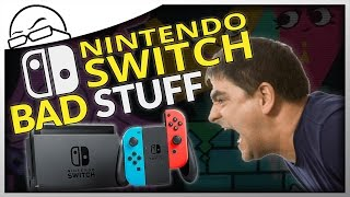 Nintendo Switch BAD STUFF - Things I HATE about the Nintendo Switch! (Nintendo Switch Review)