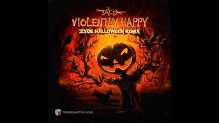 Talpa - Violently Happy (Zyce Halloween Remix) ᴴᴰ