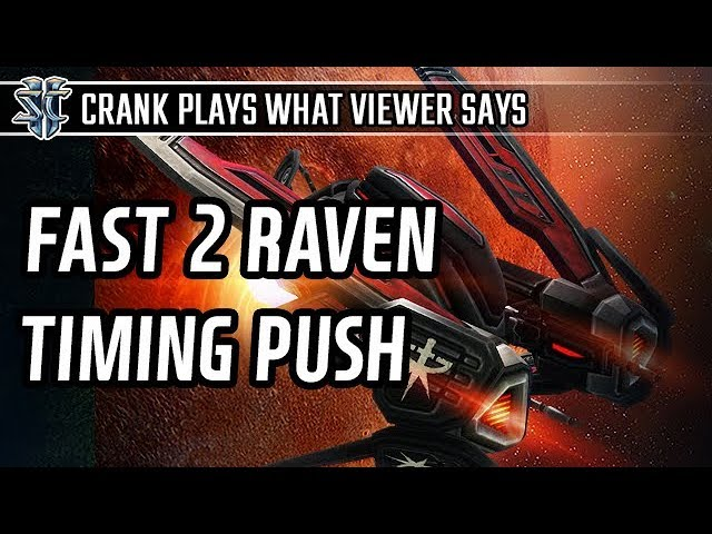 Fast 2 Raven timing push vs Terran l StarCraft 2: Legacy of the Void l Crank