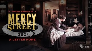 MERCY STREET | A Letter Home - 360° Video | PBS thumbnail