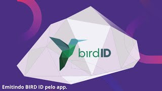 Emitindo BIRD ID pelo App