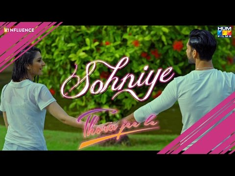 Sohniye - Official Thora Jee Le Song