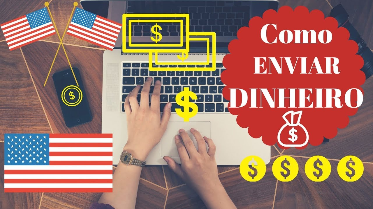 4 Aplicativos Para Enviar Dinheiro Dos Eua O Brasil 2018 Rápido Fácil