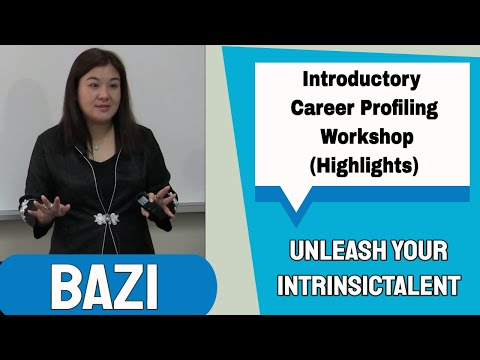 Bazi Profile - Introductory Career Profiling Workshop