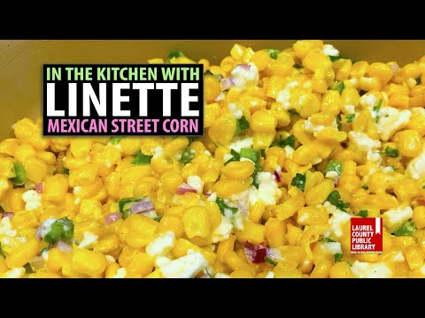 In The Kitchen with Linette - Mexican Street Corn