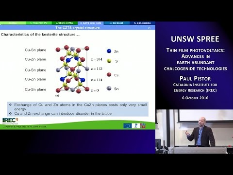 UNSW SPREE 201610-06 Paul Pistor - Thin film photovoltaics: Advances in chalcogenide technologies