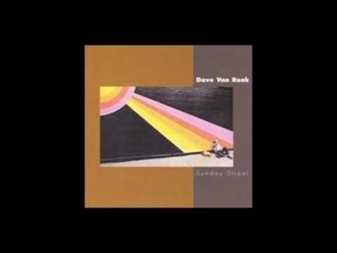 Dave Van Ronk - Sunday Street (1976) [Full Album]