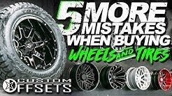 5 MORE MISTAKES when Buying Wheels & Tires!