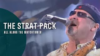 The Strat Pack - All Along The Watchtower (Live in Concert)