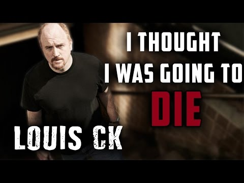 Louis CK 's Near Death Experience