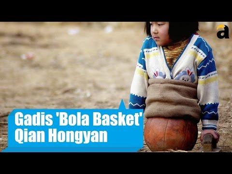 Gadis 'Bola Basket' Bernama Qian Hongyan
