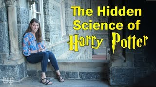The hidden science of Harry Potter