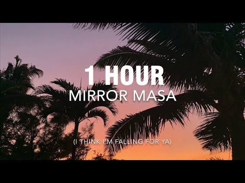 [1 HOUR] Dathan - Mirror Masa (slowed Down + « I Think I'm Falling For Ya » Version)