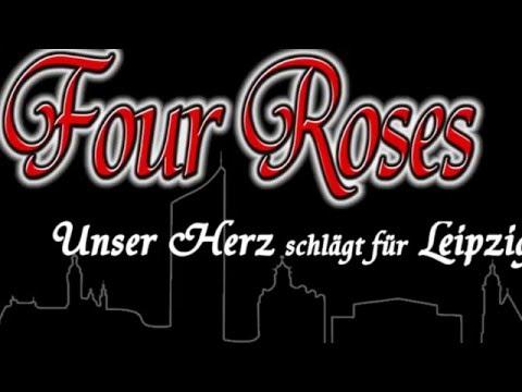 Unser Herz schlägt für Leipzig - Four Roses