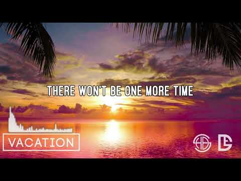 [Lyrics] Vacation - Damon Empero ft. Veronica