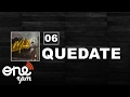 Download 06. Mr.Don - Quedate MP3 song and Music Video