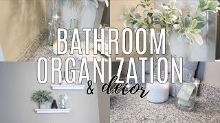 ORGANIZE AND DECLUTTER WITH ME 2018 // MASTER BATHROOM ORGANIZATION AND DECORATE with me