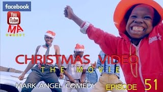 CHRISTMAS VIDEO (The Movie) (Mark Angel Comedy Episode 51)