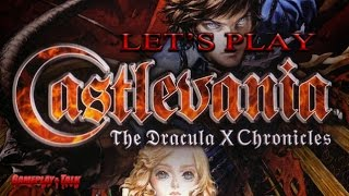 Let's Play Castlevania: the Dracula X Chonicles for the PSP