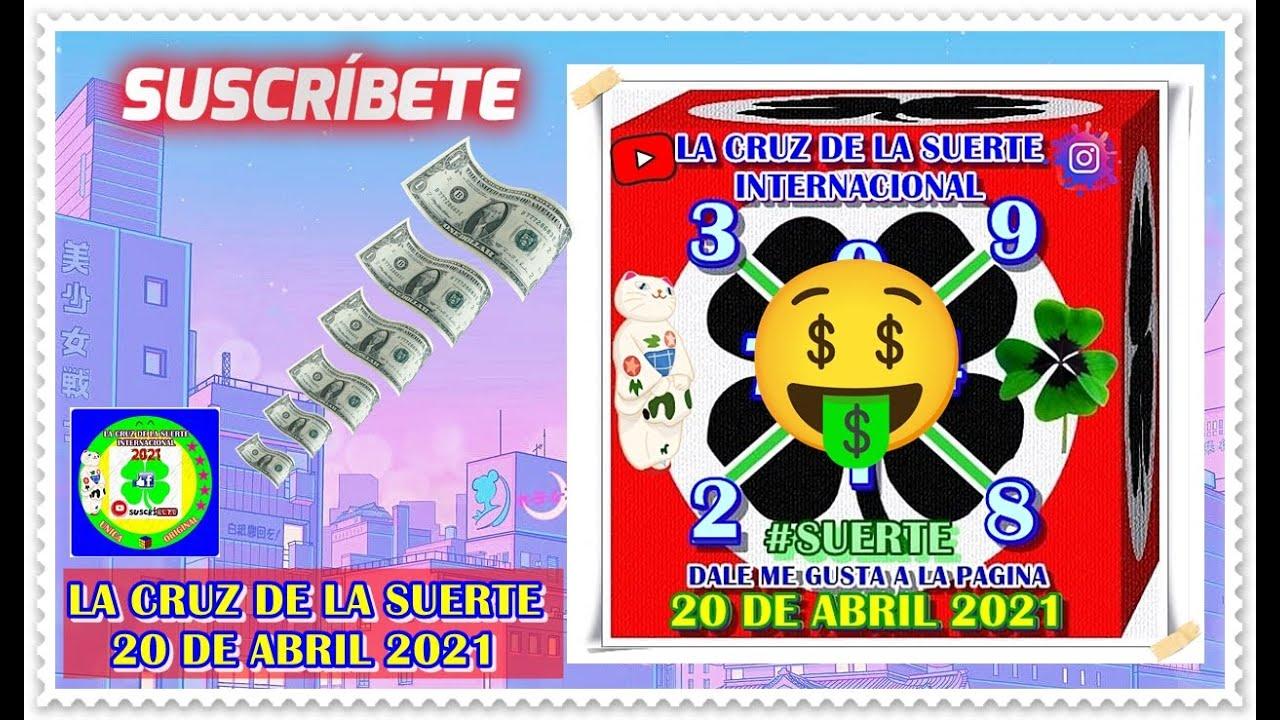Cruz!! 20 de Abril 2021 | La Cruz De La Suerte
