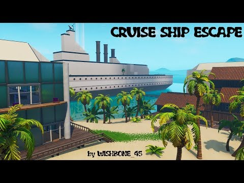 How to complete CRUISE SHIP ESCAPE by WISHBONE_45   Fortnite Creative