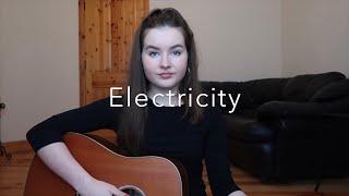Electricity - Silk City/Dua Lipa (cover)