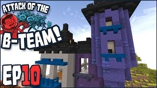 Minecraft - Attack Of The B-Team Ep 10 -