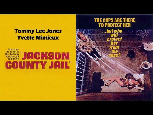 JACKSON COUNTY JAIL - Trailer (1976, English)