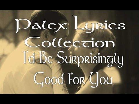 I'd Be Surprisingly Good for You magyar fordítás / lyrics by palex - Lloyd Webber -Evita -(Musical)