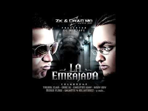 09- Zk & Crac Mc - Hechizo  Official Remix Ft Ñengo FLow (LA EMBAJADA)