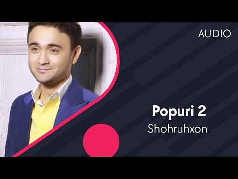 Shohruhxon - Popuri 2 | Шохруххон - Попури 2 (music Version)