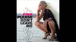 P!nk: Please don't leave Me [Alektor's Radio Edit]