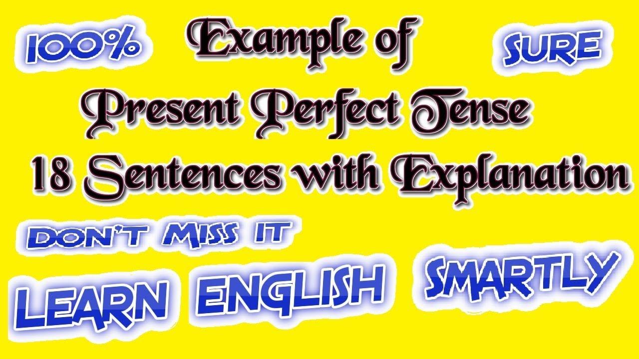 Example Of Present Perfect Tense Perfect English Grammar Present