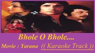 Bhole O Bhole Karaoke