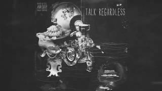 Desiigner - Talk Regardless (Audio